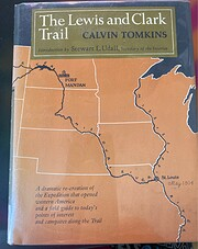 The Lewis and Clark Trail de Calvin Tomkins