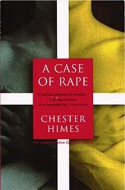 A Case of Rape de Chester B. Himes