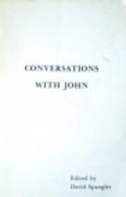 Conversations With John – tekijä: David…