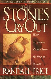 The Stones Cry Out: What Archaeology Reveals…