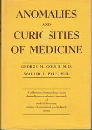 Anomalies and curiosities of medicine :…