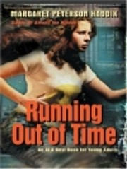 Running Out of Time (An ALA Best Book for…