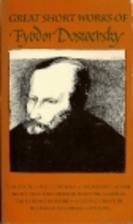 Great Short Works of Fyodor Dostoevsky…