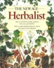 The New Age Herbalist: How to Use Herbs for…