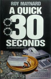 A Quick 30 Seconds: An Emerson Dunn Mystery…