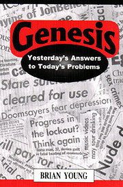 Genesis: Yesterday's Answers to Today's…