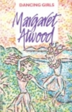 Dancing Girls and Other Stories by Margaret…