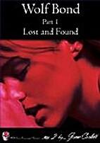 Wolf Bond - Part 1 - Lost and Found (Dark…