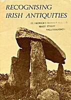 Recognising Irish Antiquities by The…