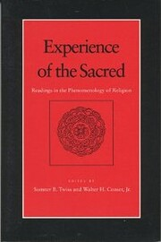 Experience of the Sacred: Readings in the…