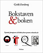 Bokstaven & boken : typsnitt, formgivare och…