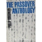 The Passover anthology by Philip Goodman
