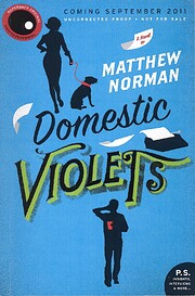 Domestic Violets: A Novel (P.S.) por Matthew…