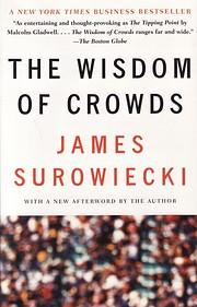 The Wisdom of Crowds av James Surowiecki