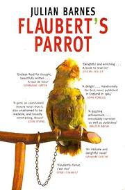 Flaubert's Parrot por Julian Barnes