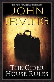 The Cider House Rules de John Irving