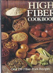 High-Fiber Cookbook: Recipes for Go de…
