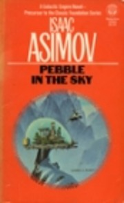 Pebble in the sky – tekijä: Isaac Asimov