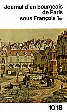 Journal d'un bourgeois de Paris sous…