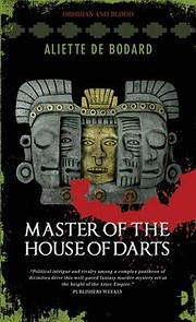 Master of the House of Darts: Obsidian and…