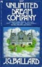 The Unlimited Dream Company by J. G. Ballard