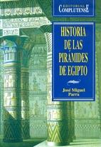 Historia de las pirámides de Egipto by…
