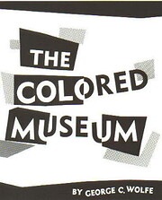 The Colored Museum – tekijä: George C.…