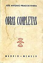 Obras Completas by José Antonio Primo de…