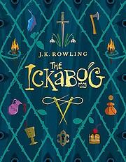 The Ickabog – tekijä: J K Rowling