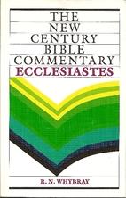 Ecclesiastes: New Century Bible Commentary…