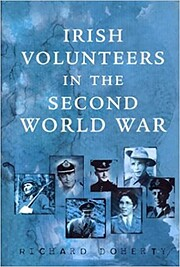 Irish Volunteers in the Second World War af…