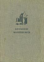 Rheinische Wasserburgen und wasserumwehrte…