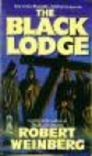 The Black Lodge de Robert E. Weinberg