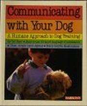 Communicating With Your Dog: Twenty Magic…