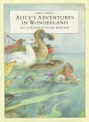 Alice in Wonderland af Lewis Carroll