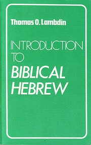 Introduction to Biblical Hebrew – tekijä:…
