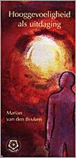 Hooggevoeligheid als uitdaging by Marian van…