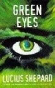 Green Eyes av Lucius Shepard