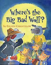 Where's the Big Bad Wolf? av Eileen…
