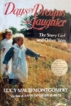Days of Dreams and Laughter: The Story Girl…