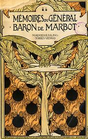 Mémoires du Général baron de Marbot Tome…