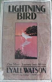 Lightning Bird: The Story of One Man's…