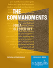 The Commandments: For a Blessed Life,…