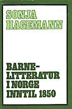 Barnelitteratur i Norge inntil 1850 by Sonja…