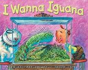 I Wanna Iguana af Karen Kaufman