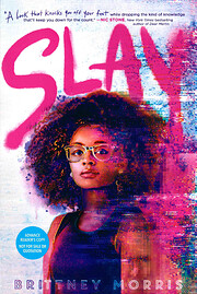 SLAY – tekijä: Brittney Morris