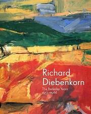 Richard Diebenkorn: The Berkeley Years,…
