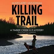 Killing Trail (Timber Creek K-9 Mystery #1)…