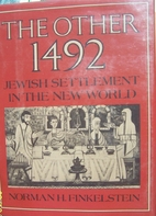 The Other 1492: Jewish Settlement in the New…