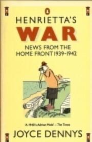 Henrietta's War: News from the Home Front…